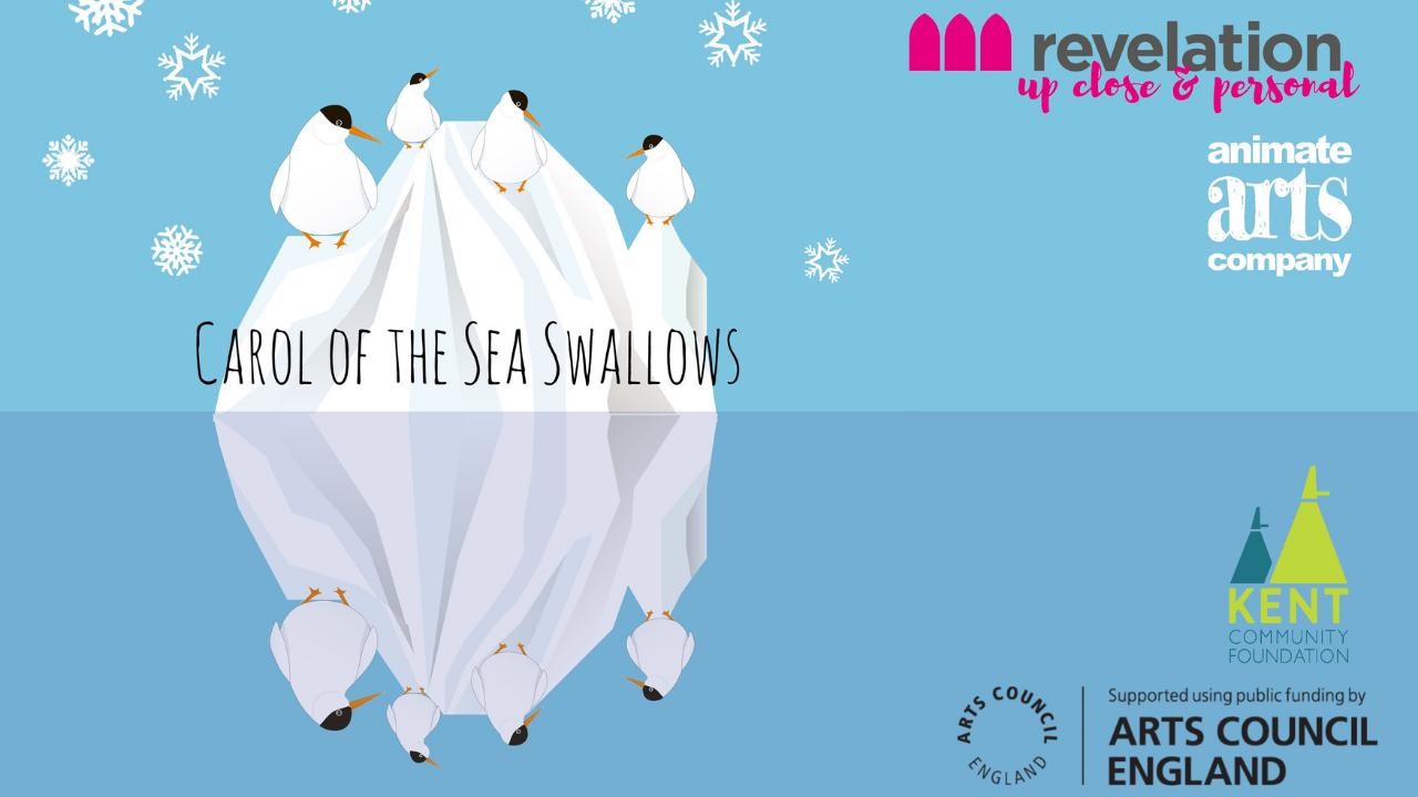 Carol of the Sea Swallows-NEW DATE! | Revelation Ashford
